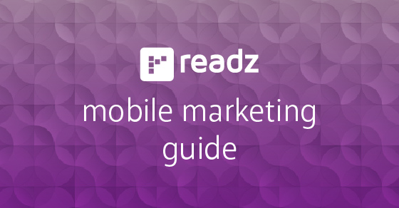 thumbnail for Mobile Marketing | Readz Mobile Marketing Guide